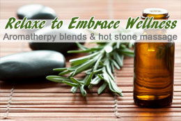 Aroma Therapy Blends and Hot Stone Massage with Oil